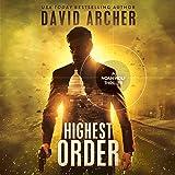 Highest Order: A Noah Wolf Thriller, Volume 10