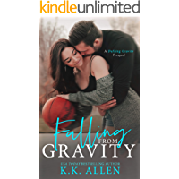 Falling from Gravity (a Defying Gravity Prequel Novella)