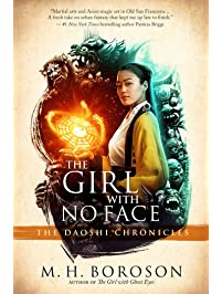 The Girl with No Face: The Daoshi Chronicles, Book Two (2)