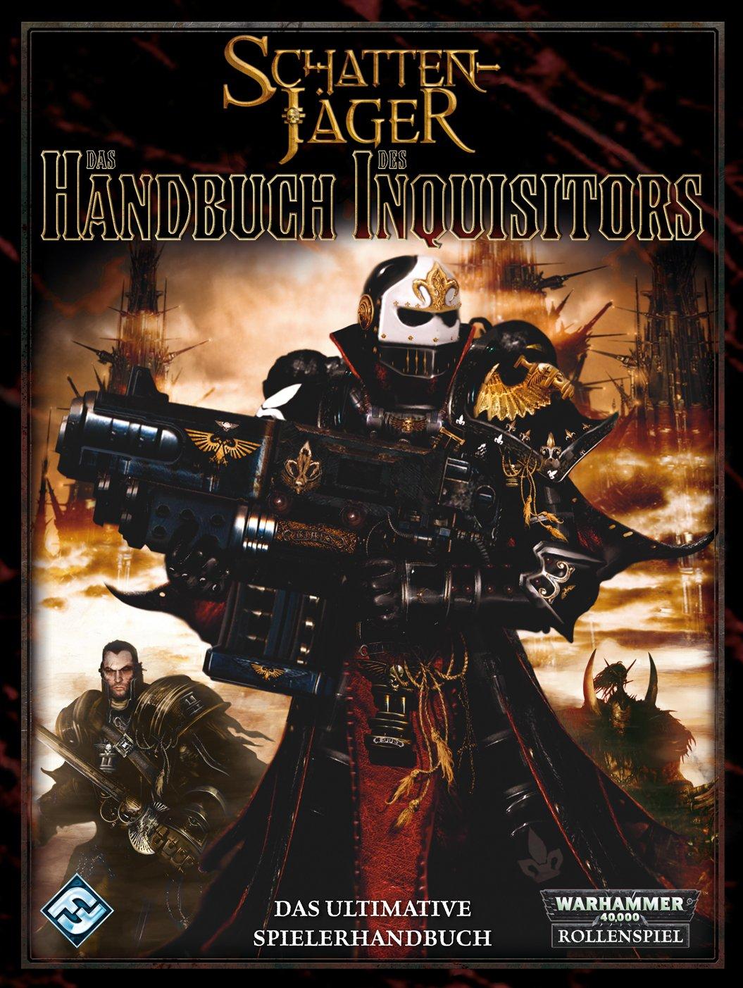 Warhammer 40.000: Das Handbuch des Inquisitors: Ein Quellenbuch für Warhammer 40.000