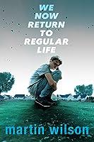 We Now Return To Regular Life (English