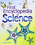 First Encyclopedia of Science (Usborne First Encyclopedias)