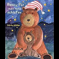 Benny Bär kann nicht schlafen: 7 x Gute - Nacht - Geschichten (German Edition)