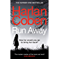 Run Away: From the international #1 bestselling author
