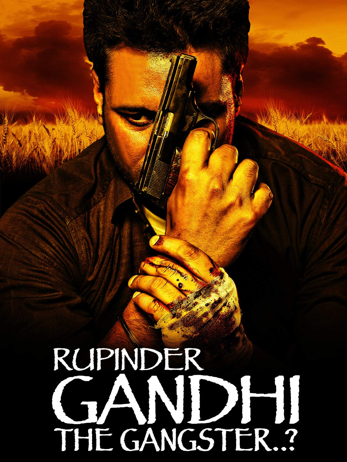 Rupinder Gandhi - The Gangster