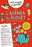 Agenda du Budget sept 2016 - sept 2017 Une année en famille