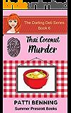 Thai Coconut Murder (The Darling Deli Series Book 6)