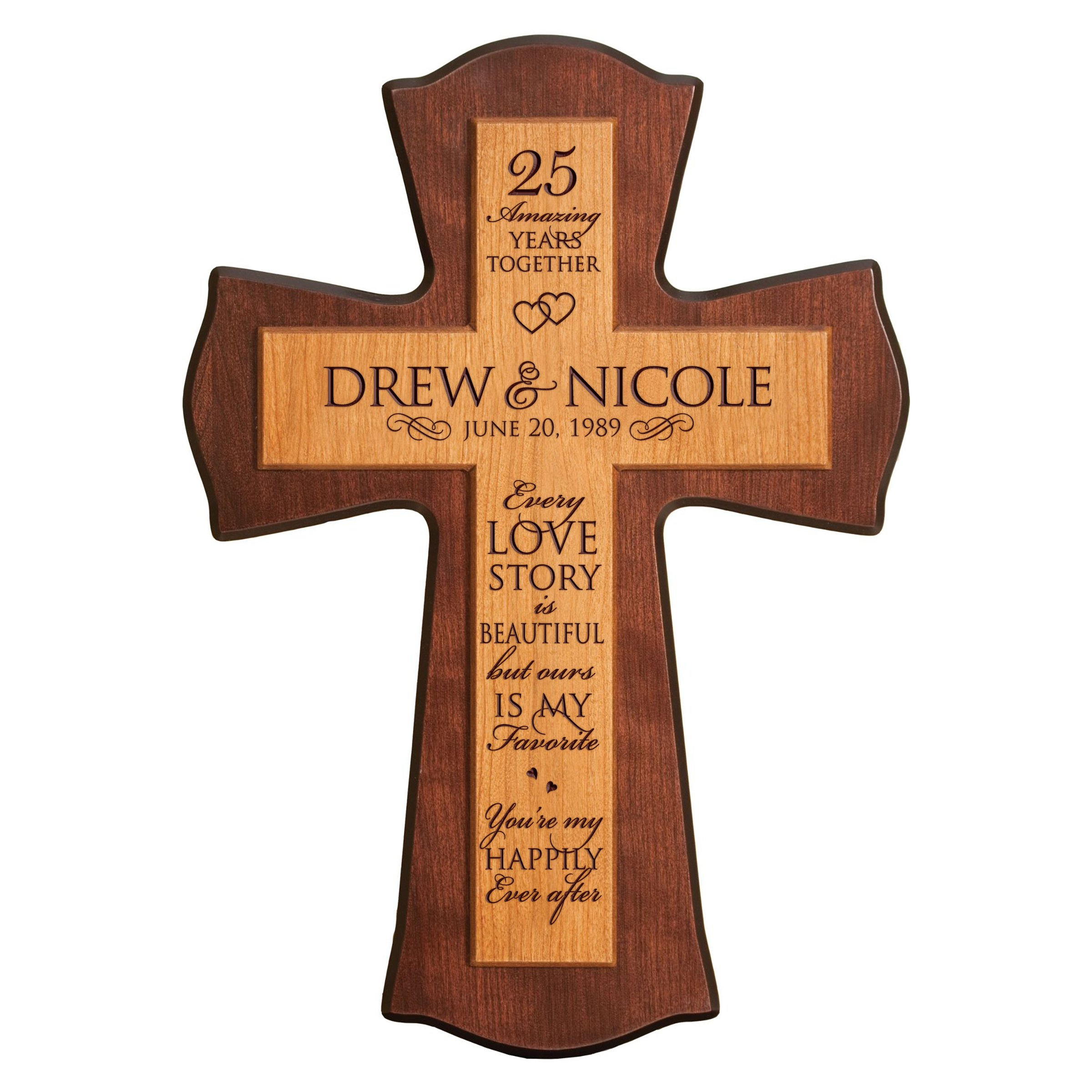 LifeSong Milestones Personalized 25th Anniversary Wedding wall Cross Custom 25 year wedding gift for him her couple Every Love Story Is Beautiful for Wall or Desktop (12'' W X 17'' H)