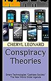 "Conspiracy Theories: Smart Technologies ""Cashless Society"" The New World Order Agenda"