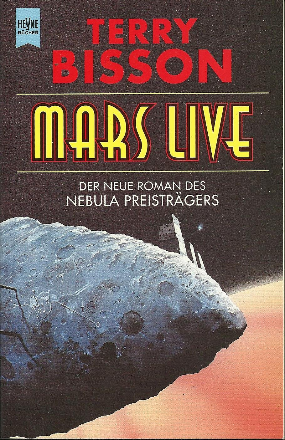 Terry Bisson - Mars Live