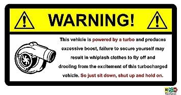 WARNING Turbo Boost Inside Sticker Decal JDM Jap Drift Vw Euro Dub