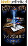 Magic 101 (A Diana Tregarde Investigation)