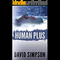 Human Plus (Book 4) (Post-Human Series) (English Edition)