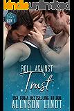 Roll Against Trust: A Ménage Romance (3d20 Book 1)