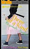 Three of a Kind: I'm No Princess (Part 3) (Royal Misadventures)