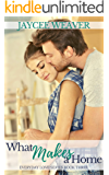 What Makes a Home (Everyday Love Book 3)