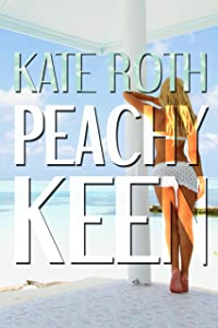 Peachy Keen (Desire Resort Book 3)