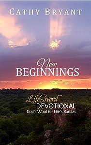 NEW BEGINNINGS (LifeSword Devotionals Book 1)