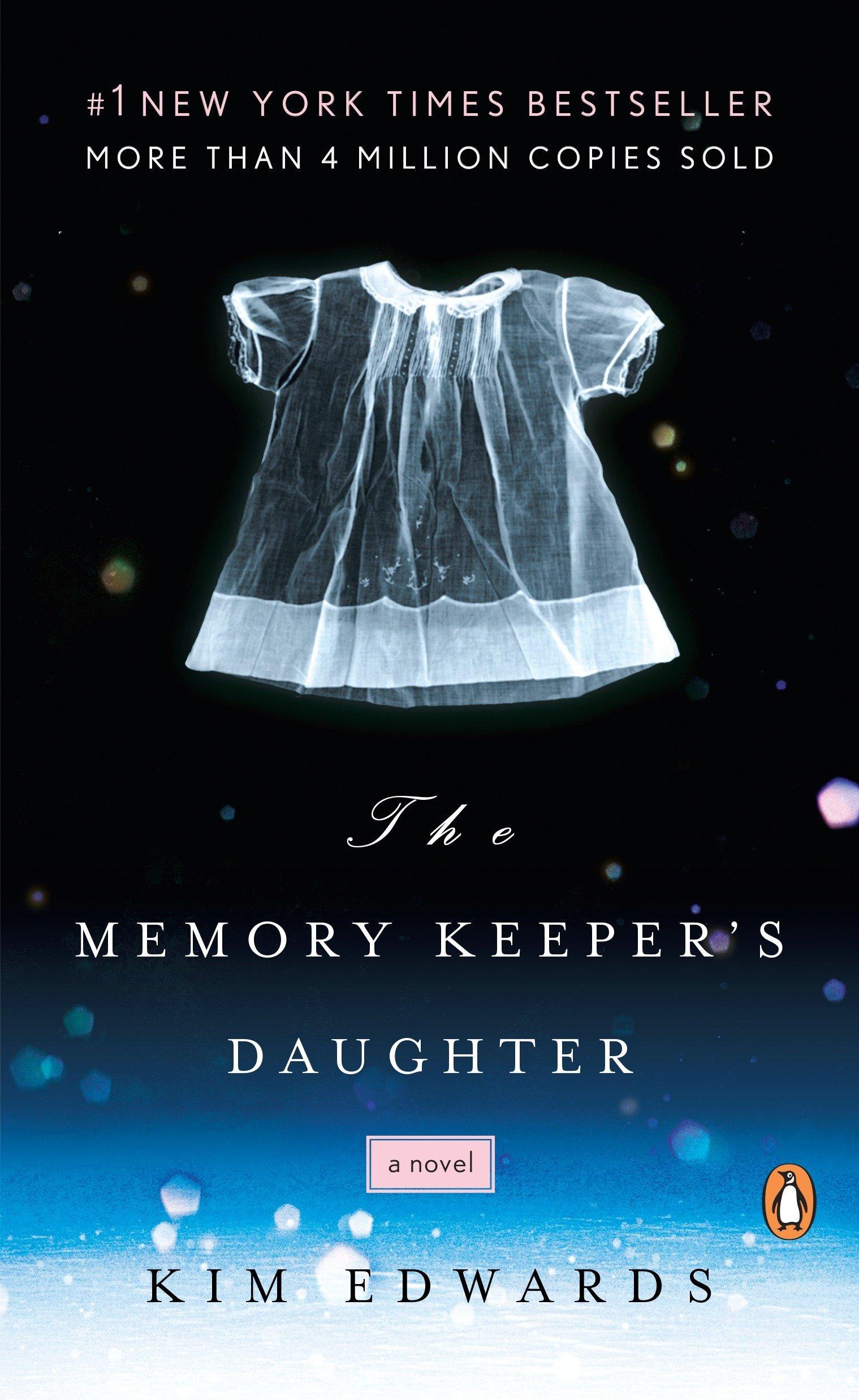 The Memory Keeper's Daughter: A Novel: Edwards, Kim: 9780143037149:  Amazon.com: Books