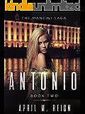 The Mancini Saga – Antonio (The Mancini Saga | Mystery Suspense, Thriller, Romance, Psychological Book 2)