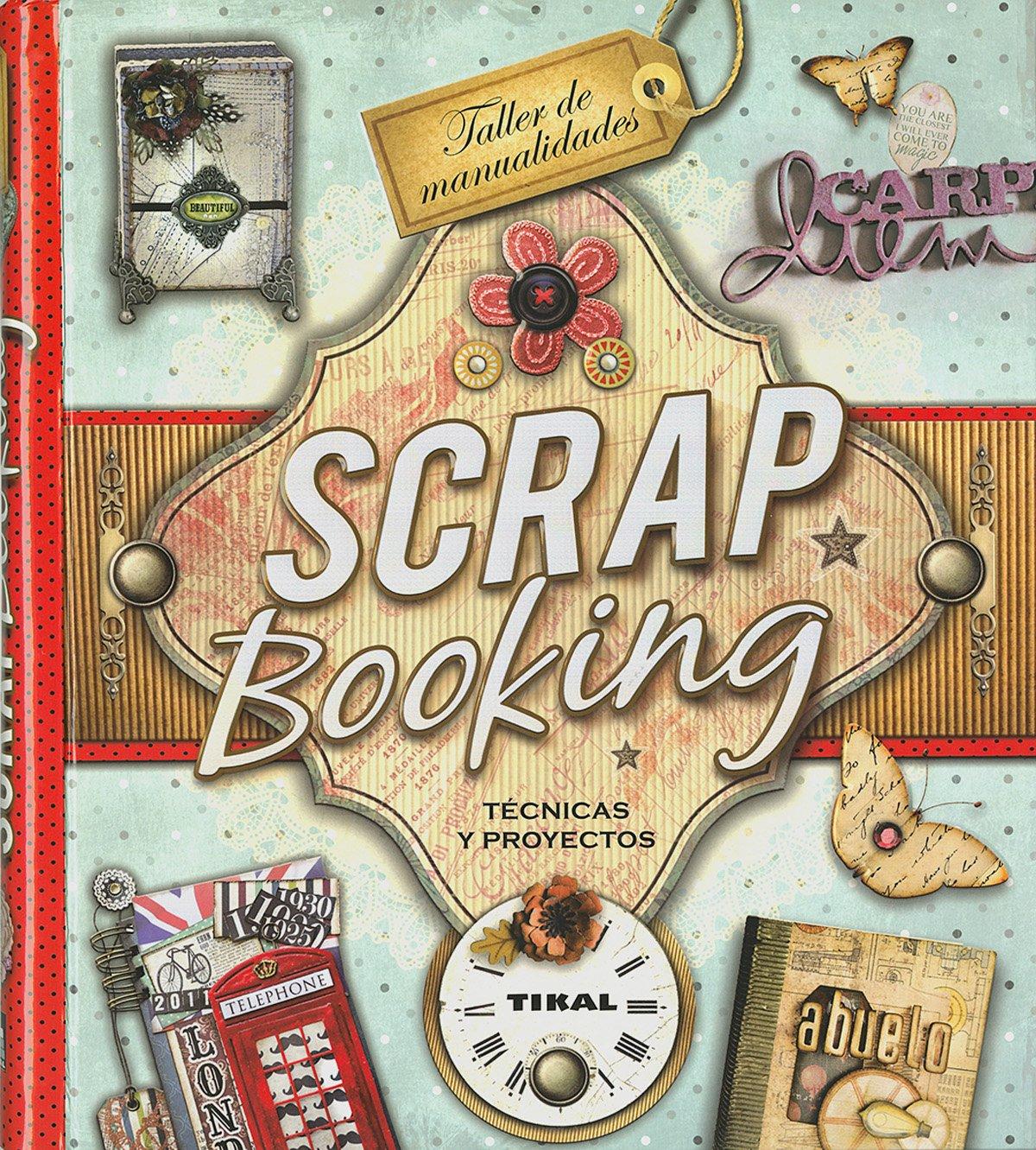 Scrapbooking (TALLER DE MANUALIDADES) (Spanish Edition)