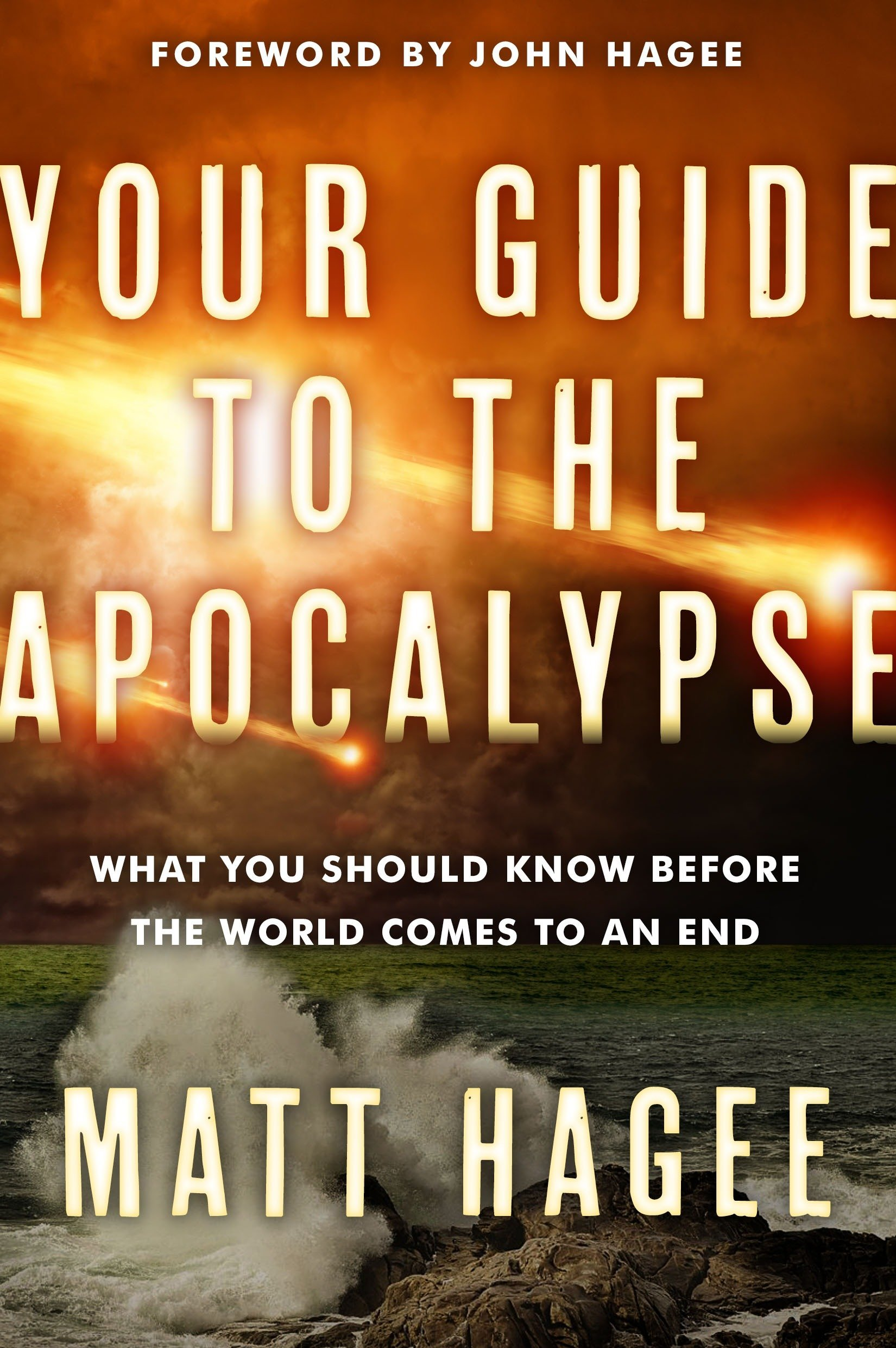 Your Guide to the Apocalypse: What You Should Know Before the World Comes to an End pdf epub