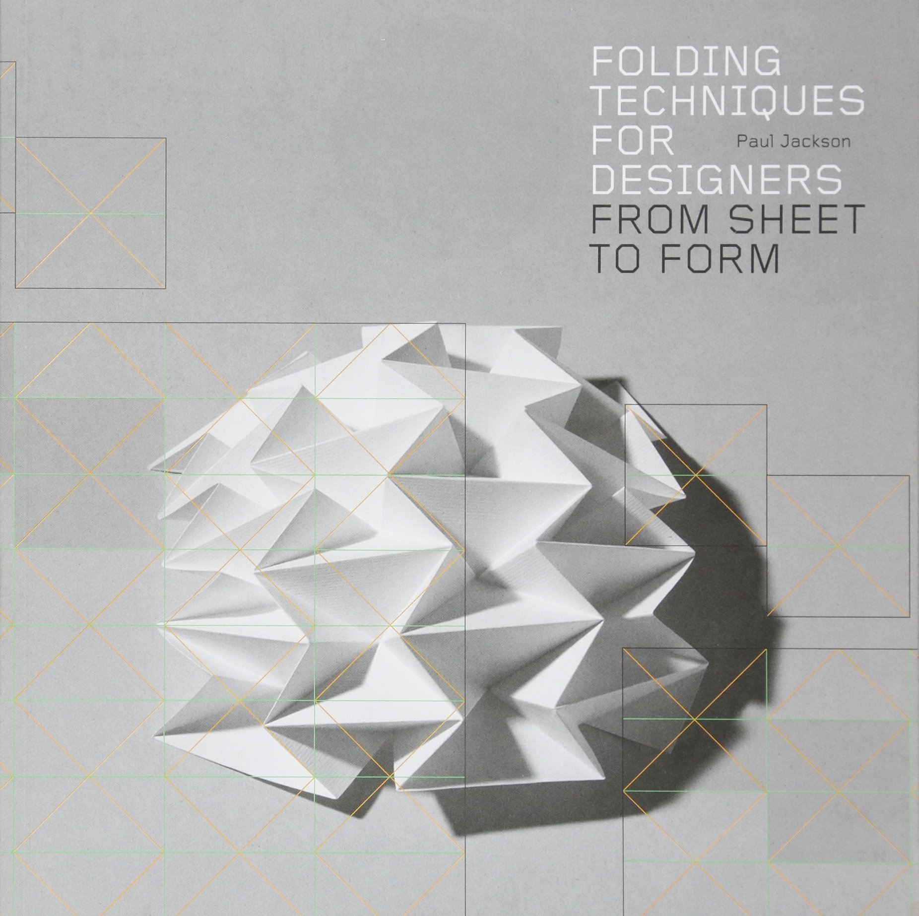Folding Techniques for Designers: From Sheet to Form: Amazon.de ...
