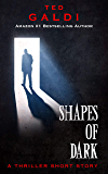 Shapes of Dark: A thriller short story