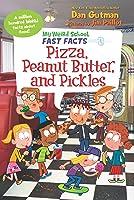 My Weird School Fast Facts: Pizza Peanut Butter
