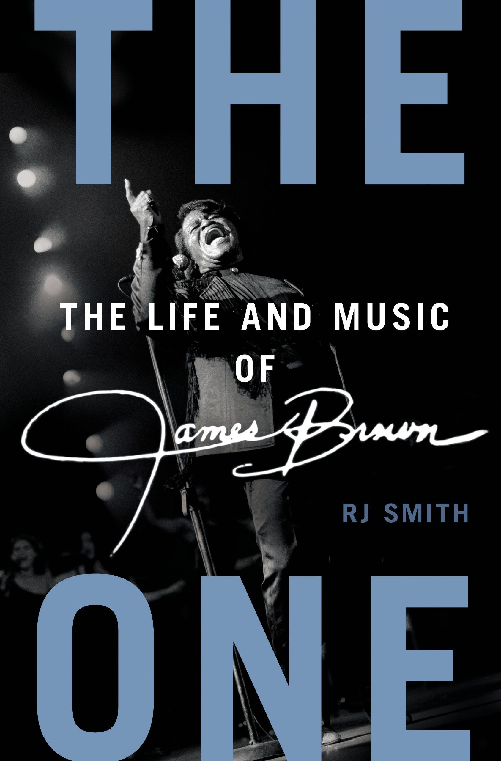 Download The One: The Life and Music of James Brown PDF