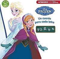 Frozen. Un Cuento Para Cada Letra: G/j Ll Y ñ