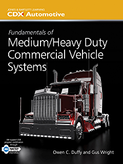 Heavy duty truck systems sean bennett ebook amazon fundamentals of mediumheavy duty commercial vehicle systems jones bartlett learning cdx automotive fandeluxe Gallery