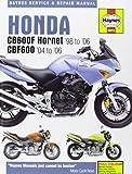 Honda CB600F/FS Hornet and CBF600 Service and Repair Manual: 1998 to 2006 (Haynes Service and Repair Manuals)