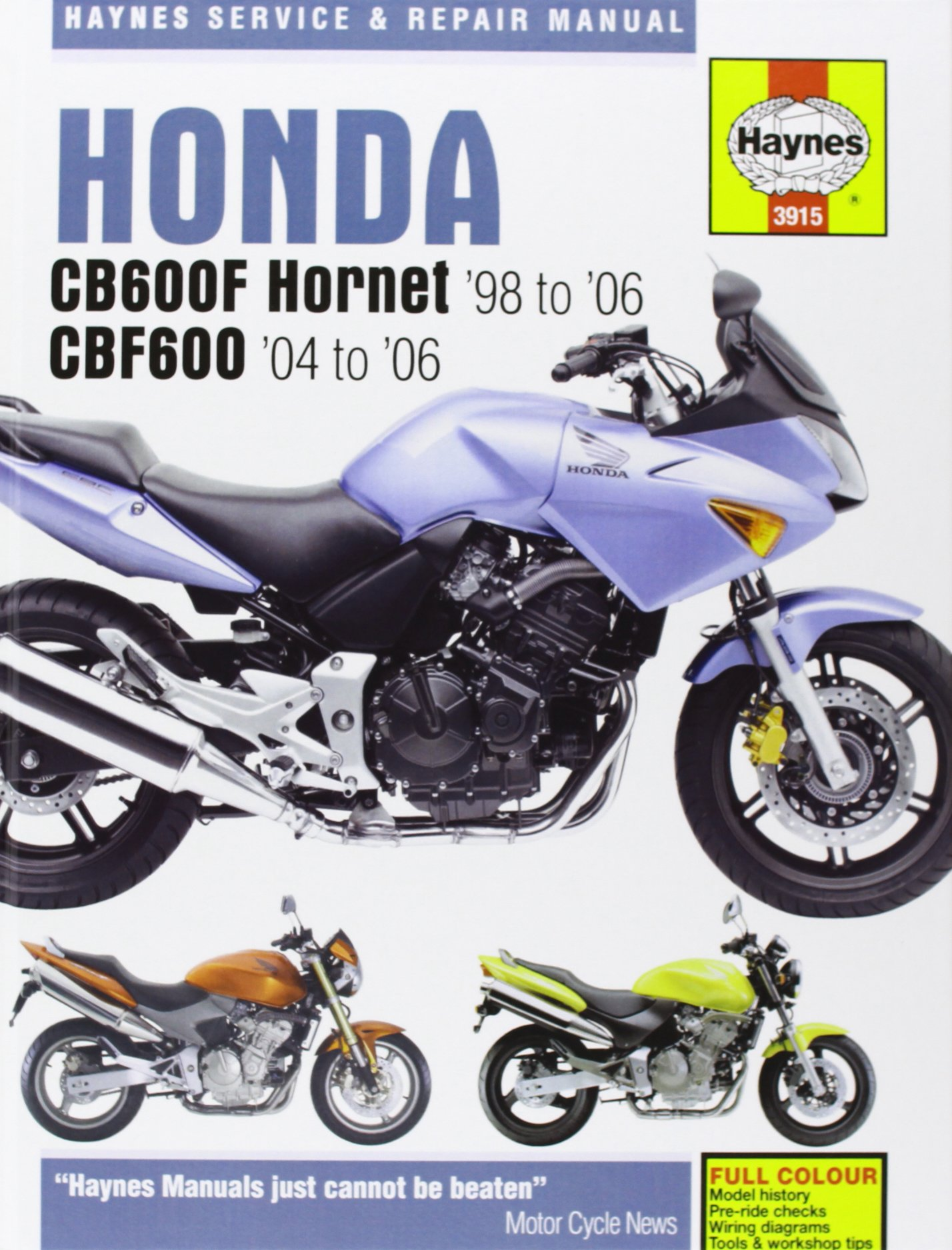 Honda CB600F/FS Hornet and CBF600 Service and Repair Manual: 1998 to 2006  (Haynes Service and Repair: mather-phil: 9781844255948: Amazon.com: Books