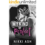 My Kind of Perfect: a Roommates-to-Lovers, Single Dad Romance (Finding Love Book 3)