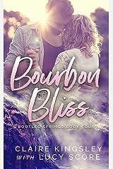 Bourbon Bliss (Bootleg Springs Book 4) Kindle Edition