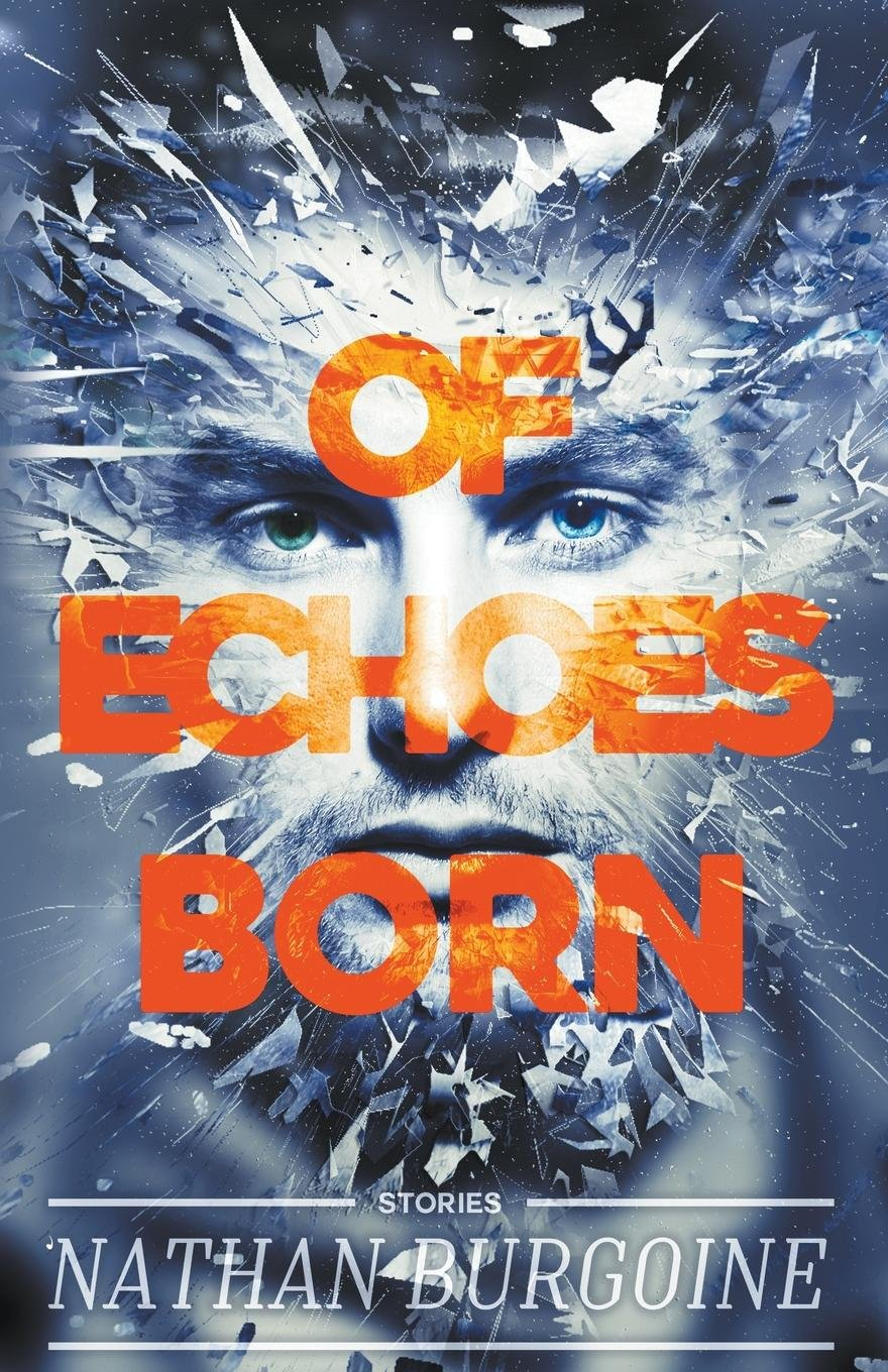 Of Echoes Born ebook