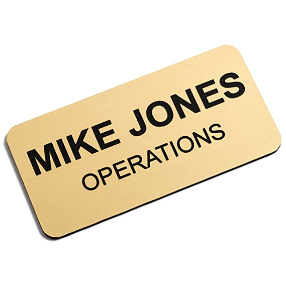 Custom Engraved Name Tag Badges – Personalized Identification with Pin or  Magnetic Backing, 1 5 Inches x 3 Inches, European Gold/Black