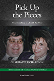 Pick Up the Pieces: A Survivor's Story of Life with Ray Wyre