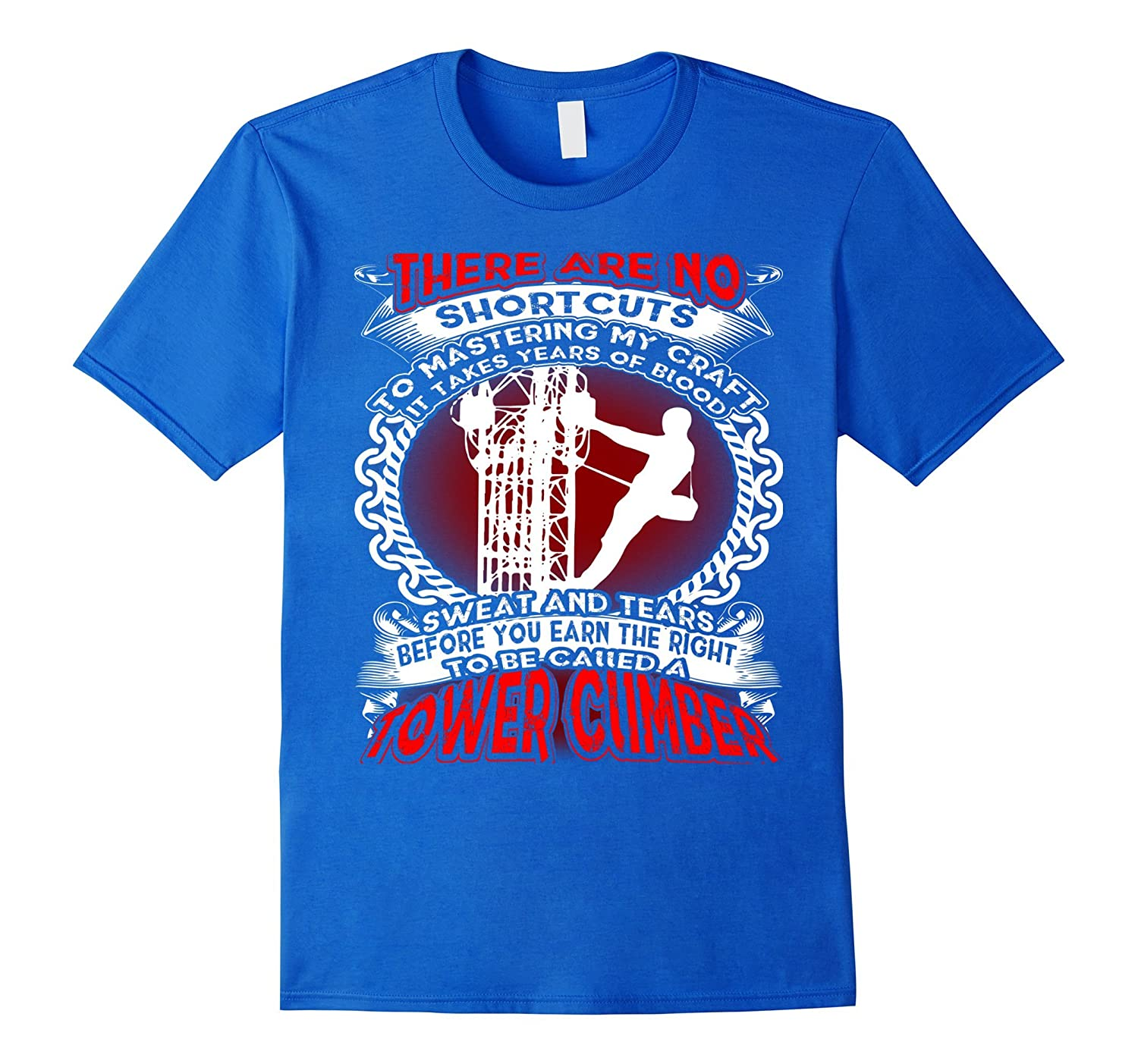 To Be Called A Tower Climber T Shirts Cd Canditee