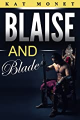 Blaise and Blade Kindle Edition
