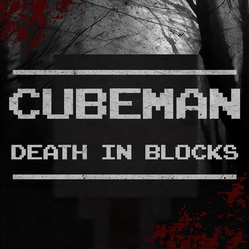 CubeMan : Death In Blocks -