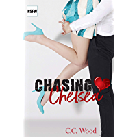 Chasing Chelsea (NSFW Book 4) (English Edition)