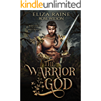 The Warrior God: A Fated Mates Fantasy Romance (The Ares Trials Book 1) book cover
