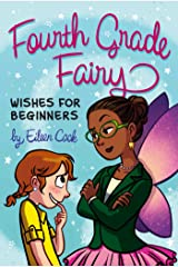 Wishes for Beginners (Fourth Grade Fairy Book 2) Kindle Edition