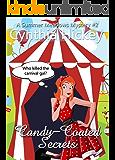 Candy-Coated Secrets (Christian cozy mystery) (A Summer Meadows Mystery Book 2)
