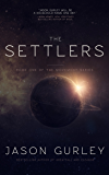 The Settlers: Book 1 of The Movement Trilogy