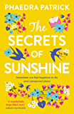 The Secrets of Sunshine: The emotional and uplifting new novel from the bestselling author of The Library of Lost and Found