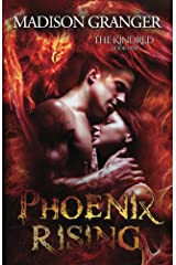 Phoenix Rising (The Kindred Book 1) Kindle Edition