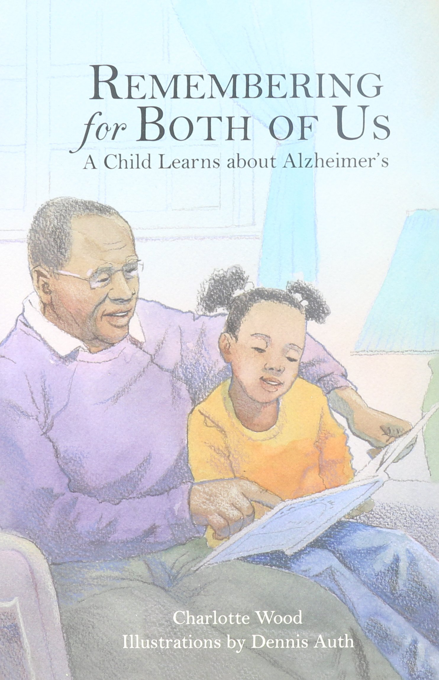 Download Remembering for Both of Us: A Child Learns about Alzheimer's PDF
